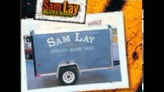 Sam Lay Blues Band_I ll Be the Judge of That