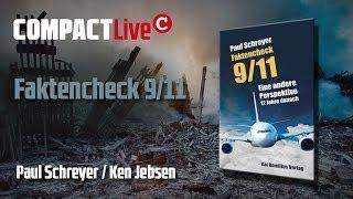 Faktencheck 9/11 - COMPACT Live mit Paul Schreyer und Ken Jebsen