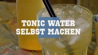 Tonic Water selbst machen - Rezept & Tipps