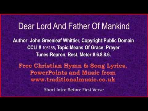 Dear Lord And Father Of Mankind - Hymn Lyrics & Music