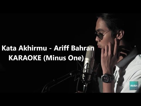 KATA AKHIRMU (KARAOKE) | ARIFF BAHRAN