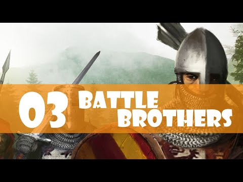Battle Brothers Gameplay Walkthrough Part 3 (Getting Better Every Day)