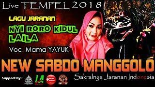 NYI RORO KIDUL & LAILA Cover Voc MAMA YAYUK - New SABDO MANGGOLO Live TEMPEL 2018
