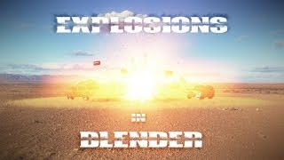 How to Make Explosions in Blender