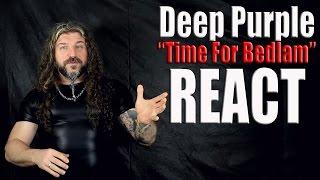"Deep Purple ""Time For Bedlam""  inFinite - React Video"