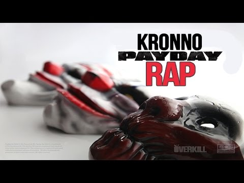 PAYDAY RAP - Kronno [OVERKILL] | Videoclip Oficial | Atraco al Banco