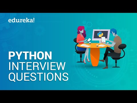 Python Interview Questions And Answers | Python Interview Preparation | Python Training | Edureka
