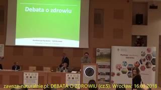 H. Różański, A. Marcinkowska, E. Żygała  - odpowiedzi na pytania (DEBATA O ZDROWIU 2018, cz.5)