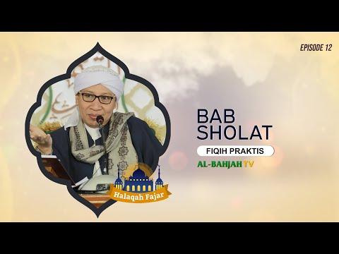 Bab Sholat (part 1)   Fiqih Praktis   Halaqah Fajar   Buya Yahya   12 Ramadhan 1441 H