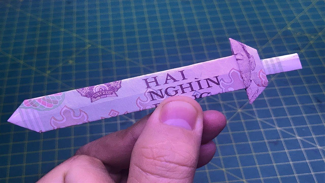 ORIGAMI hướng dẫn cách làm cây kiếm bằng tiền giấy money origami sword tutorials