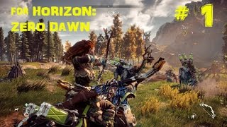 Horizon : Zero Dawn (4K HD 1080p PS4 PRO) Full Gameplay Walkthrough #1