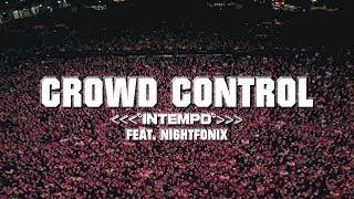 ORIENTAL FIXATIONS x Nightfonix - Crowd Control