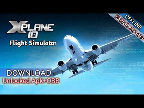 X-Plane 10 Flight Simulator MOD Apk+OBB [Unlocked]  Download For Android