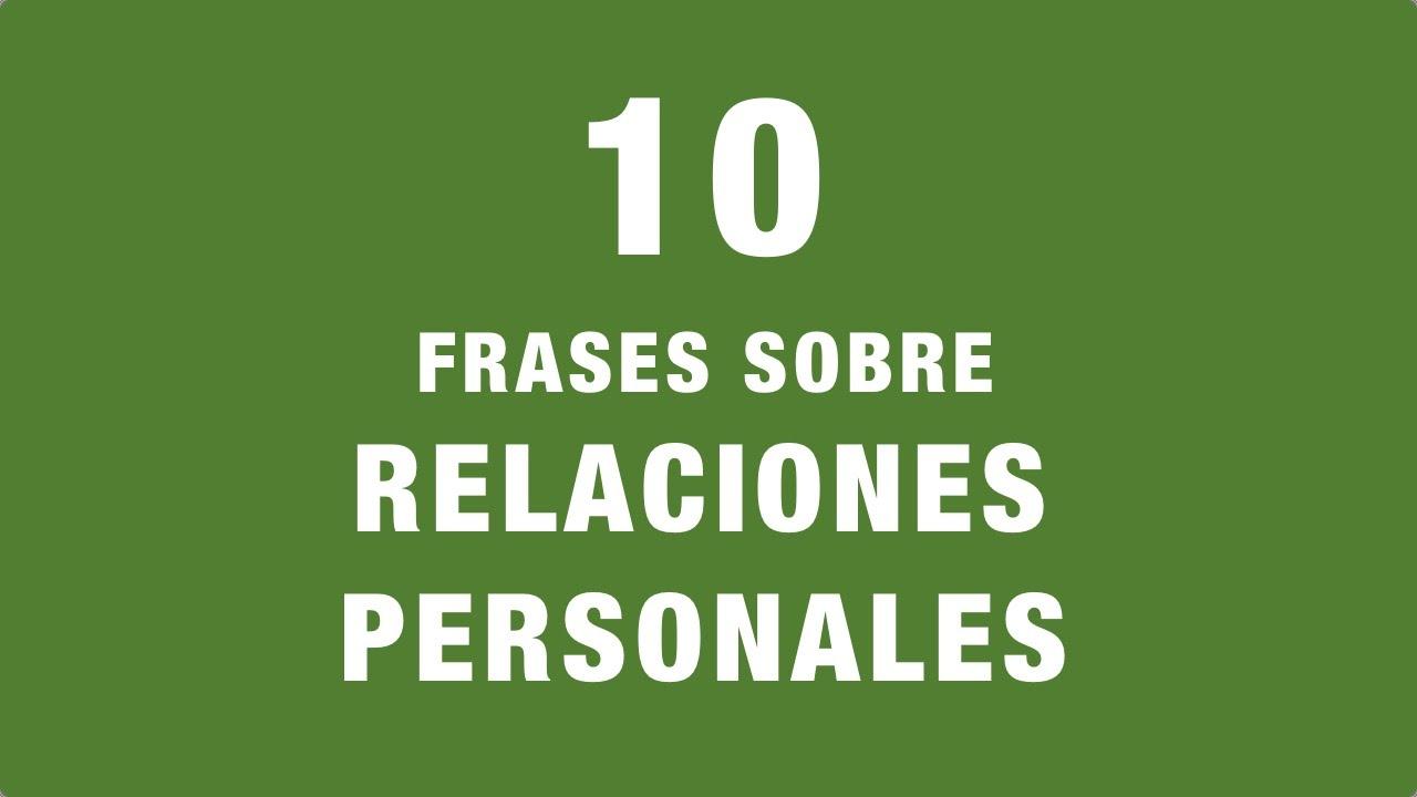 10 Frases Inspiradoras Sobre Relaciones Personales Coaching Relacional