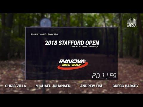 2018 Stafford Open | RD1, F9 | Villa, Johansen, Fish, Barsby