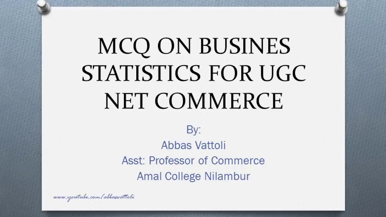 MCQ ON BUSINESS STATISTICS FOR UGC NET COMMERCE