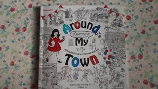 Around my town: One fine day coloring book by Kang Hye Young