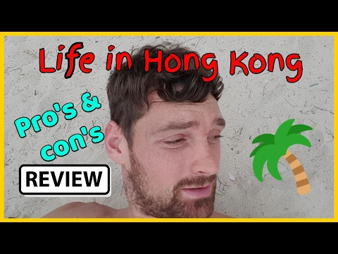 1 Year living in Hong Kong review~ Pros & Cons