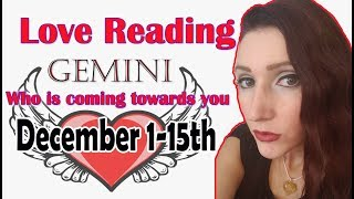 "GEMINI, ""YOUR IN LOVE WHY FIGHT""?? DECEMBER 1-15 WHO IS COMING TOWARDS YOU LOVE READINGS"