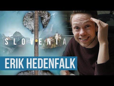 "Editor Reacts to ERIK HEDENFALK's ""Slovenia"" Video"