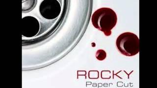 Rocky - Paper Cut
