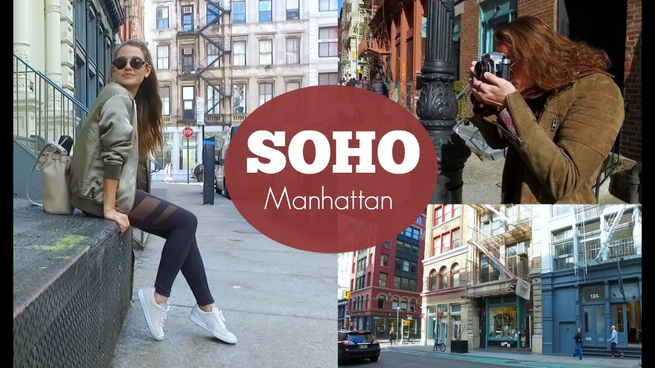Things to Do in SoHo NYC (2019) | A Tourist's Guide to the