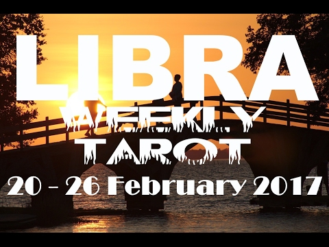 Libra Weekly Tarot Reading 20 - 26 February 2017 (Pisces New Moon Solar Eclipse Special)