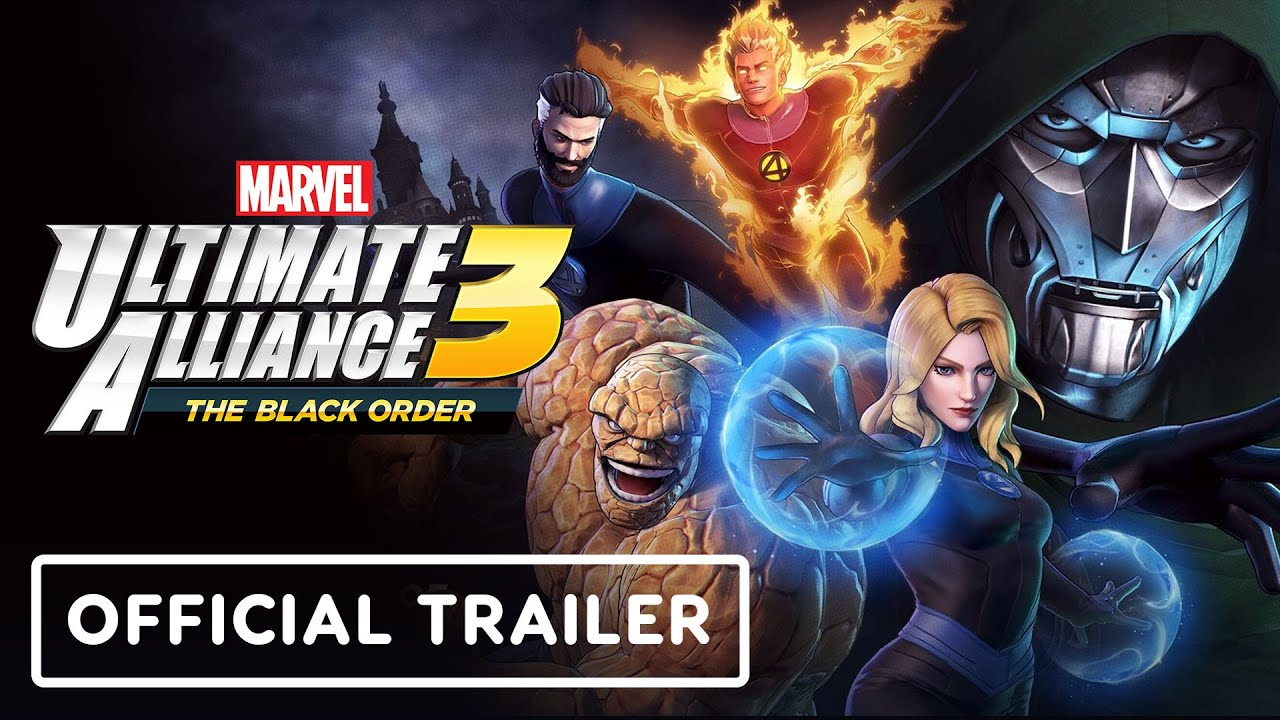 Marvel Ultimate Alliance 3 - Tráiler oficial de los Cuatro Fantásticos: Shadow of Doom + vídeo