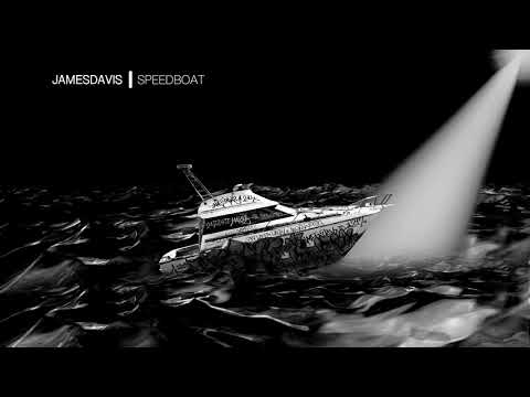 JAMESDAVIS - Speedboat