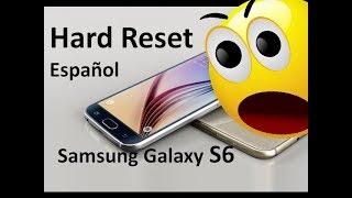 como volver a estado de fabrica Samsung Galaxy S6 Hard Reset Español