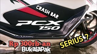Pasang CRASH BAR PCX