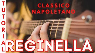 Reginella - Classico Napoletano - Guitar  Tutorial