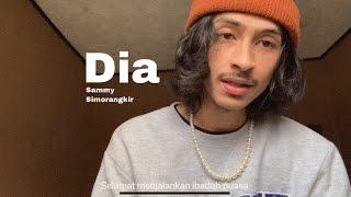 Dia - Sammy Simorangkir (cover)   Kingweswey