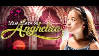 Nang Dahil Sa Iyo (Mga Mata Ni Anghelita Theme) - Maricris Garcia