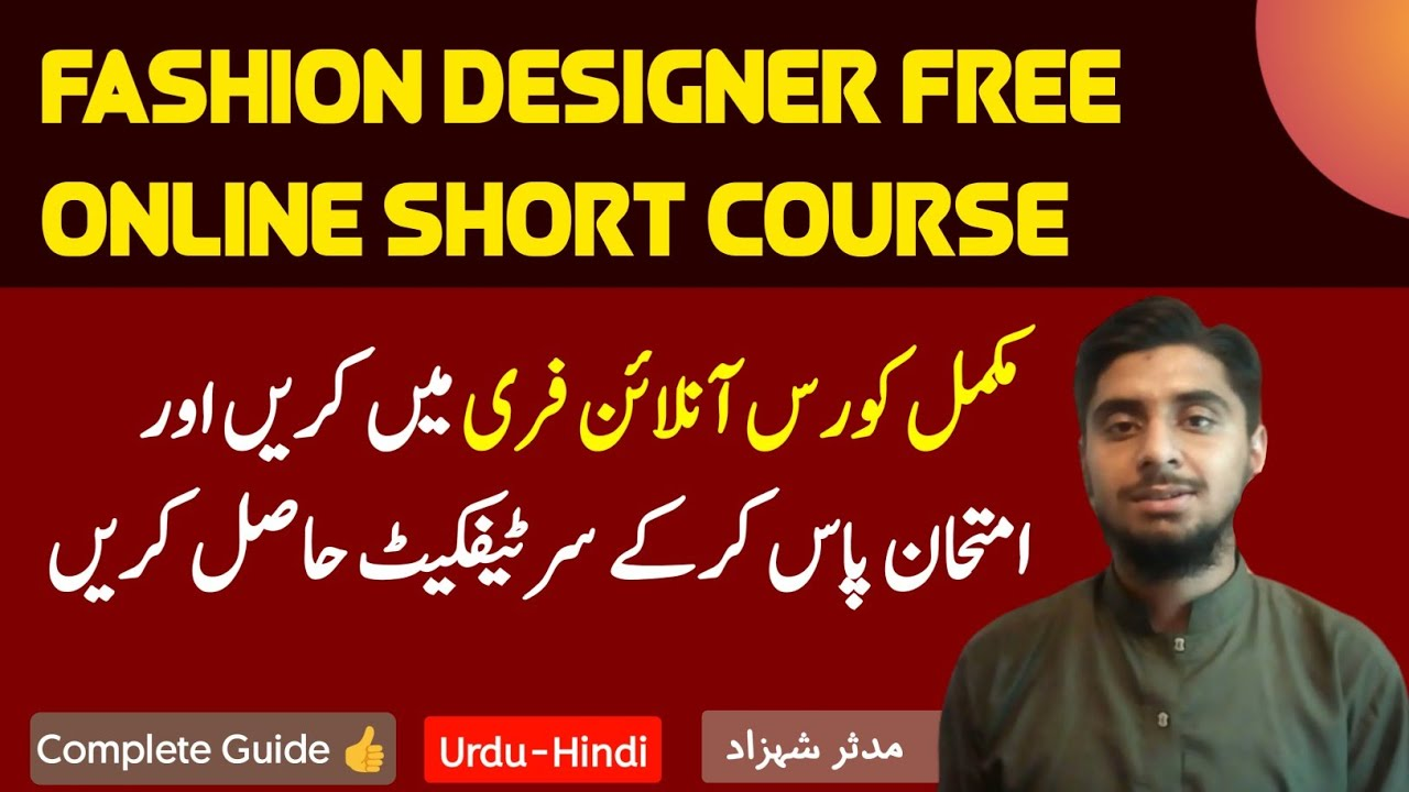 Fashion Designing Course Online Free In Pakistan Fashion Designer Short Online Course And Diploma Youtube