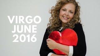 Virgo June 2016 - A BIG BOOST TO LOVE, CAREER & MONEY
