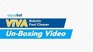 Un-boxing the Aquabot Viva Robotic Pool Cleaner