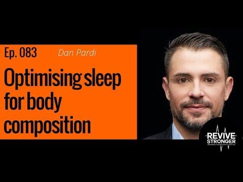 083: Dan Pardi – Optimising sleep for body composition