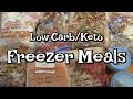 Low Carb/Keto FREEZER MEALS!  10 Easy Meals To Make Ahead!