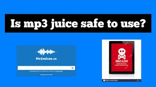 Download Is mp3 juice safe to use?