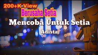 Download MENCOBA UNTUK SETIA - ADISTA (FULL LYRIC LAGU)