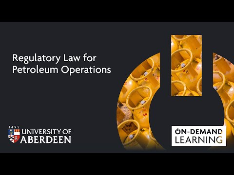 Regulatory Law for Petroleum Operations - Online short course