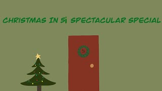 Christmas In 5i | A Spectacular Special