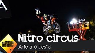 La espectacular exhibición de los motoristas de 'Nitro Circus' - El Hormiguero 3.0