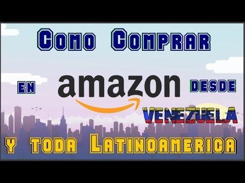 AMAZON 2017 | Como comprar en Amazon desde Venezuela y toda Latinoamerica?