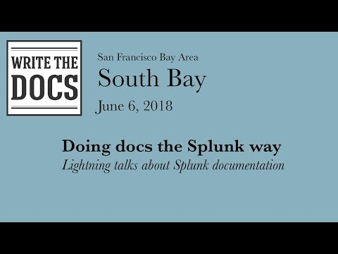 Write The Docs South Bay June 2018 - YouTube