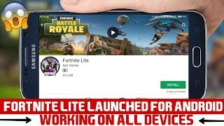 FORTNITE LITE LAUNCHED FOR ANDROID || WORKING ON ALL DEVICES || 100% WORKING || DOWNLOAD NOW