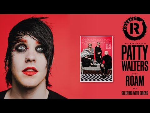 As It Is' Patty Walters, Plus ROAM & Sleeping With Sirens - Rock Sound Podcast