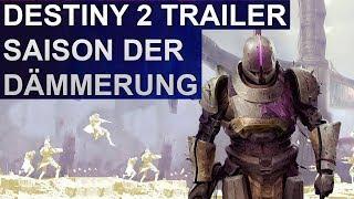 Destiny 2 Festung der Schatten — Saison der Dämmerung Trailer (Deutsch/German)
