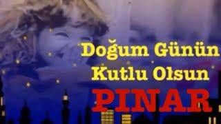 PINAR İyi ki Doğdun ) 3.VERSİYON Komik Doğum günü Mesajı happy birthday Pınar Made in Turkey ) 🎂